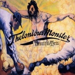 Beautiful Mess (Thelonious Monster album) - Image: Beautiful Mess (Thelonious Monster album)