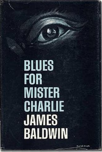 Blues for Mister Charlie - First edition cover