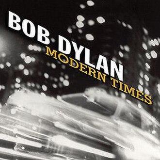 Modern Times (Bob Dylan album) - Image: Bob Dylan Modern Times