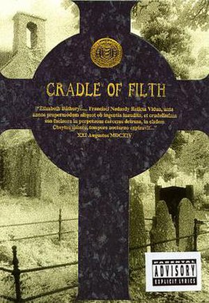 Cruelty and the Beast - Image: Cradle of Filth Cruelty and the Beast (celtic cross edition)