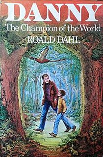 <i>Danny, the Champion of the World</i> 1975 childrens novel by Roald Dahl