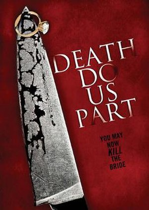 Death Do Us Part - DVD released by Anchor Bay Entertainment