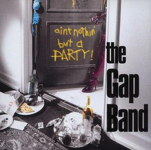 Ain't Nothin' But a Party - Image: Gap Band 1995 album