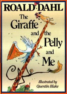 <i>The Giraffe and the Pelly and Me</i> 1985 book by Roald Dahl