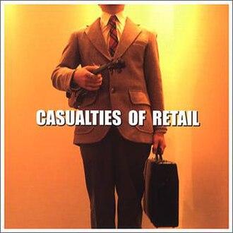 Casualties of Retail - Image: Haggis Casualties