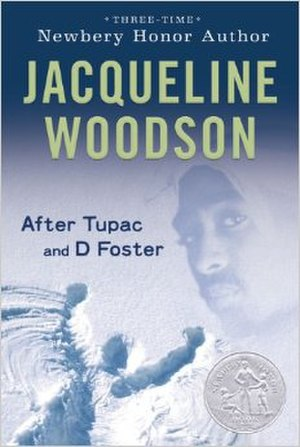 After Tupac and D Foster - First edition