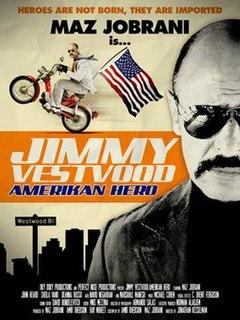 <i>Jimmy Vestvood: Amerikan Hero</i> 2016 film