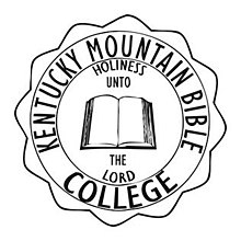 Kentucky Mountain Bible College : Holiness Unto the Lord