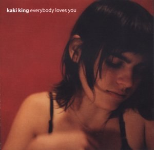 Everybody Loves You - Image: Kaki King Everybody Loves You
