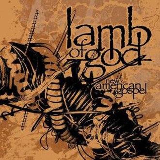 New American Gospel - Image: Lamb of God New American Gospel album cover