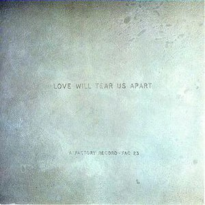 Love Will Tear Us Apart - Image: Love Will Tear Us Apart song