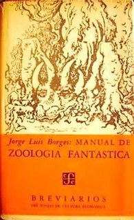 <i>Book of Imaginary Beings</i> 1957 book by Jorge Luis Borges