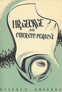 <i>Mr. George and Other Odd Persons</i> book by August Derleth