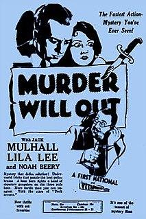 <i>Murder Will Out</i> (1930 film) 1930 film