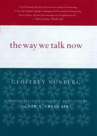 The Way We Talk Now - First edition cover
