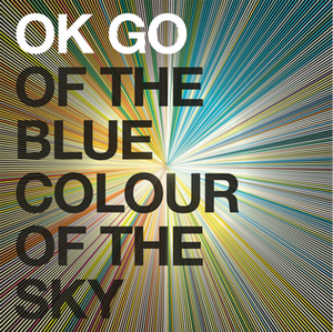 Of the Blue Colour of the Sky - Image: Okgo blue colour