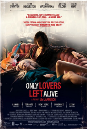 Only Lovers Left Alive - Image: Only Lovers Left Alive English film poster