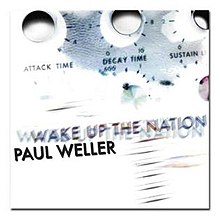 Paul Weller Wake Up the Nation Album Cover.jpg