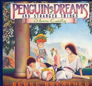<i>Penguin Dreams and Stranger Things</i> book by Berkeley Breathed