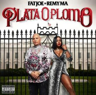 Plata O Plomo (Fat Joe and Remy Ma album) - Image: Plataoplomojoma