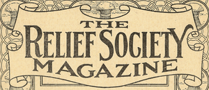 Relief Society Magazine - Image: Relief Society Magazine title