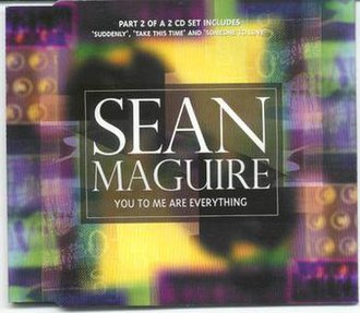You to Me Are Everything - Image: Sean Maguire You To Me CD2