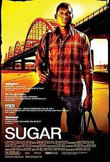 <i>Sugar</i> (2008 film) 2008 sports drama film by Anna Boden and Ryan Fleck