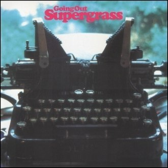 Going Out - Image: Supergrass Going Out