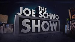 """The Joe Schmo Show"" in block letters."
