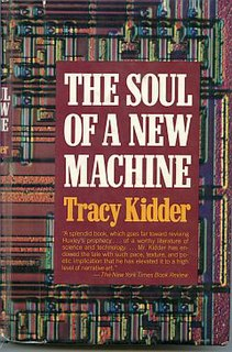 <i>The Soul of a New Machine</i> 1981 award-winning non-fiction book by Tracy Kidder