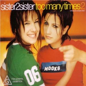 Too Many Times (Sister2Sister song) - Image: Too Many Times CD2