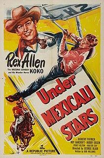 <i>Under Mexicali Stars</i> 1950 film by George Blair