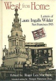 <i>West from Home</i> letters home during 1915 travel west to San Francisco