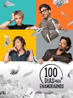 <i>100 días para enamorarnos</i> American comedy drama television series