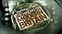 Andrew Marr's The Making of Modern Britain