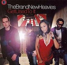 Get Used To It Brand New Heavies Album Wikipedia