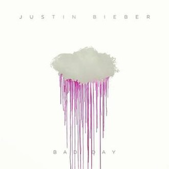 Bad Day (Justin Bieber song) - Image: Bad Day Justin Bieber