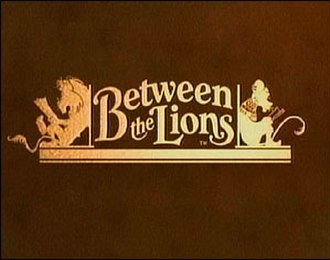 Between the Lions - Image: Between the Lions Title Card