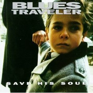 Save His Soul - Image: Blues Traveler Save