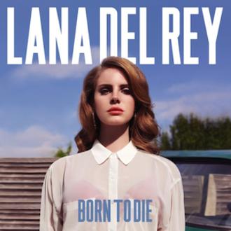 Born to Die - Image: Born To Die Album Cover