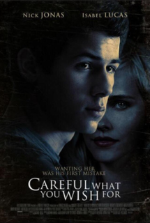 <i>Careful What You Wish For</i> (film)