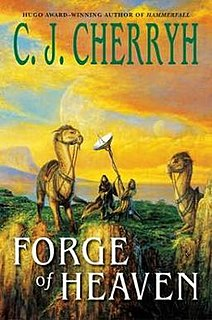 <i>Forge of Heaven</i> 2004 novel by C. J. Cherryh