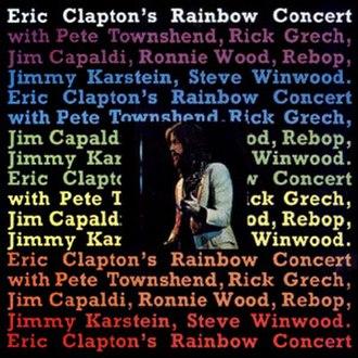 Eric Clapton's Rainbow Concert - Image: Claptonrainbowconcer t