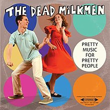 Dead Milkmen - Pretty Music for Pretty People.jpg