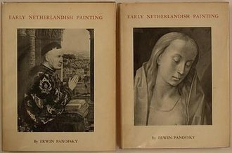 Early Netherlandish Painting (Panofsky) - First edition, Volume one: Text, Volume two: Plates