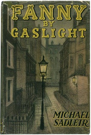 Fanny by Gaslight (novel) - First edition (publ. Constable & Co.)