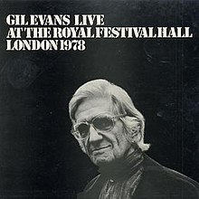 Gil Evans Live at the Royal Festival Hall London 1978.jpg
