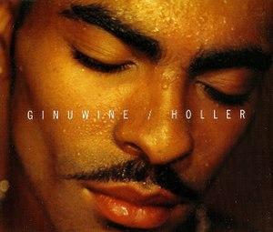 Holler (Ginuwine song) - Image: Ginuwine Holler