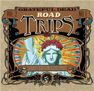 Road Trips Volume 2 Number 1 - Image: Grateful Dead Road Trips Volume 2 Number 1