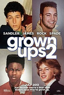 <i>Grown Ups 2</i> 2013 American film directed by Dennis Dugan